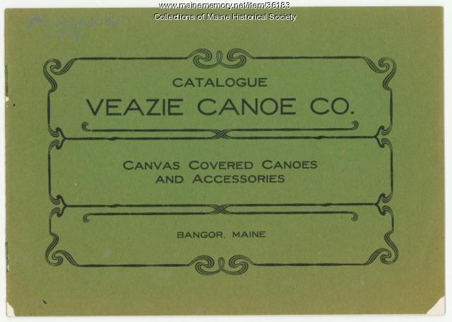 Veazie Canoe Company catalog, Bangor, ca. 1900