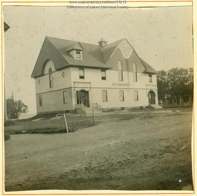 Columbian Hall, Lubec, ca. 1895