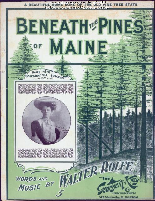 'Beneath the Pines of Maine,' Boston, 1901