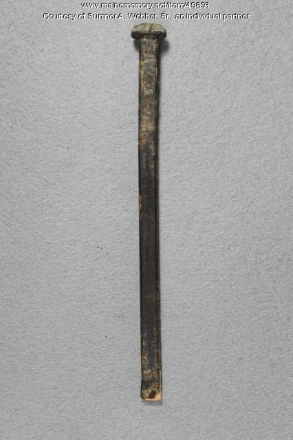 Shipbuilding spike, Hallowell, ca. 1853