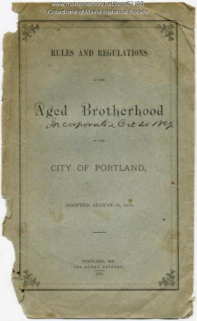 Aged Brotherhood rules, Portland, 1876