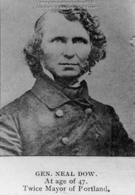 Neal Dow, Portland, 1851