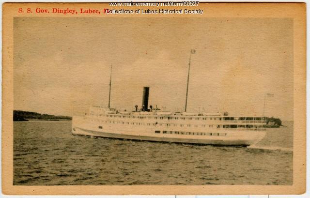 Governor Dingley steamship, Lubec, ca. 1920