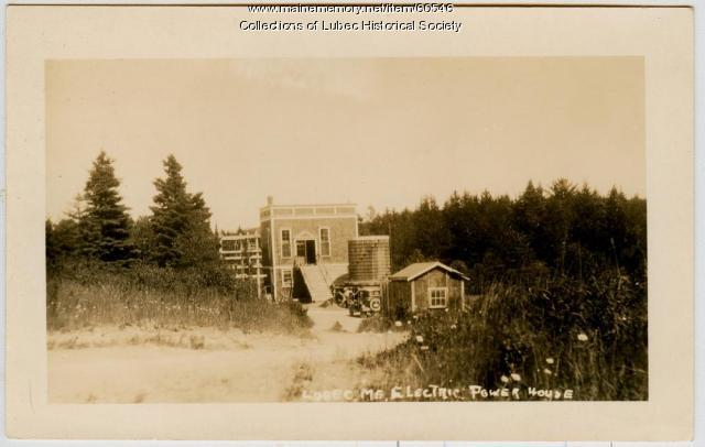 Electric Power House, Lubec, ca. 1930