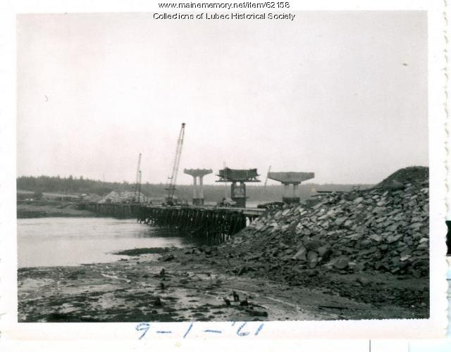 Progress on the Roosevelt Bridge, Lubec, 1961