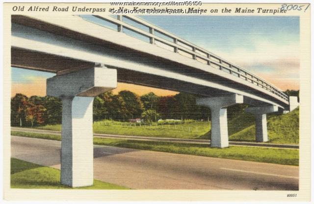 Maine Turnpike underpass, Kennebunkport, ca. 1950