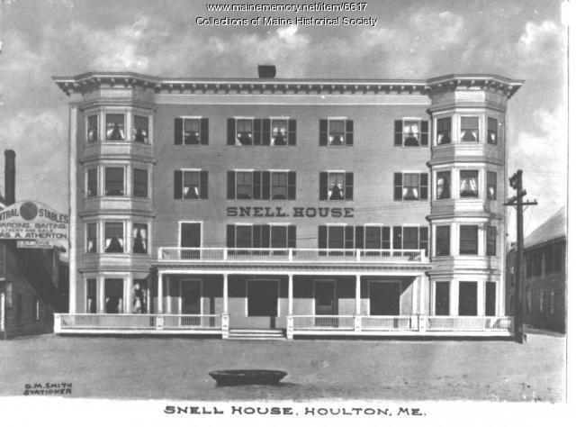 Snell House Hotel, Houlton, ca. 1920
