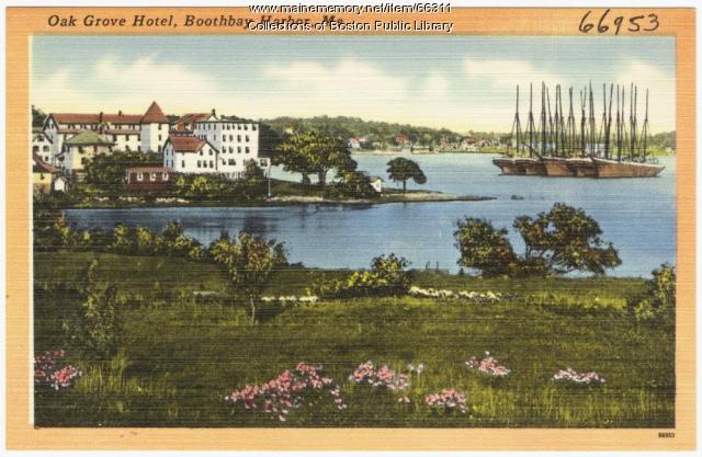 Oak Grove Hotel, Boothbay, ca. 1935