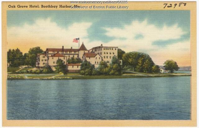 Oake Grove Hotel, Boothbay Harbor, ca. 1938