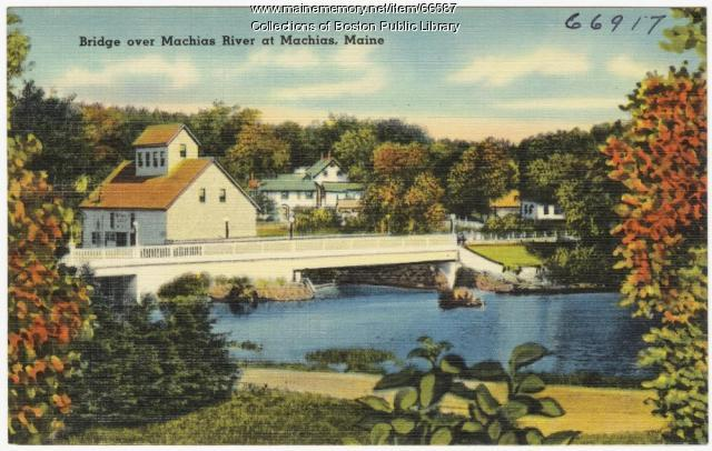 Machias River bridge, Machais, ca.1938