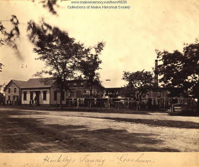 Hinckley's Tannery, Gorham, ca. 1900