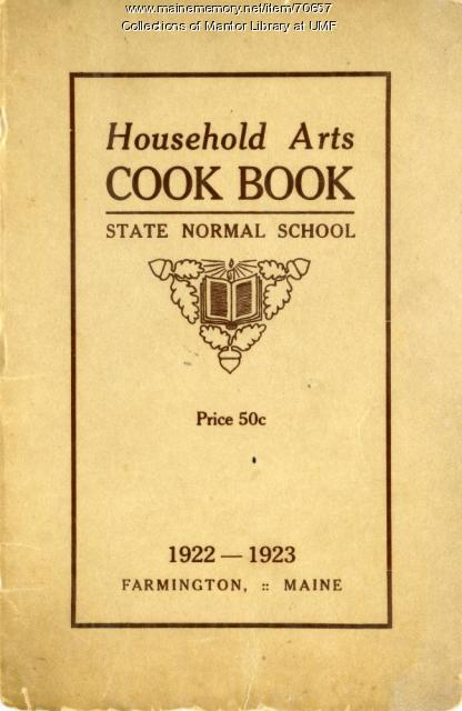 Home Ec Cookbook, Farmington State Normal School, 1922