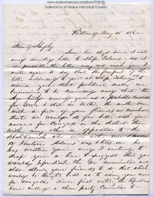 Letter urging Shepley run for Congress, Portland, 1862