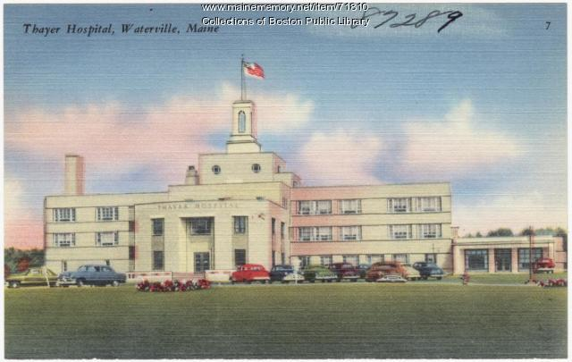 Thayer Hospital, Waterville, ca. 1950