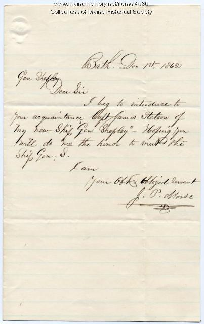 Note of introduction to Brig. Gen. Shepley, Bath, 1862