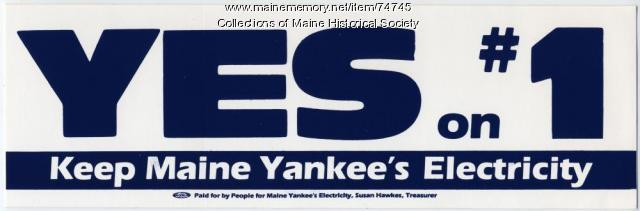 'Yes on #1' nuclear power bumper sticker, 1987