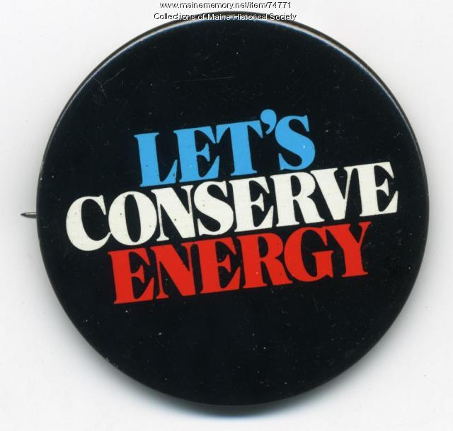 'Let's Conserve' button, ca. 1976