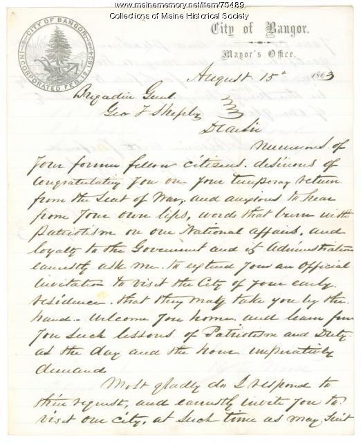 Invitation for Gen. Shepley to visit Bangor, 1863