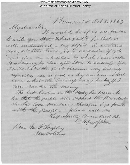 Plea to Gen. Shepley for work, Brunswick, 1863
