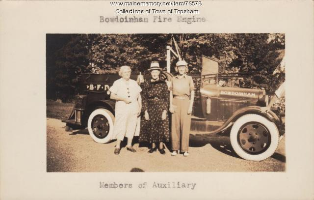 Bowdoinham fire engine and members of the Ladies Auxiliary, ca. 1945