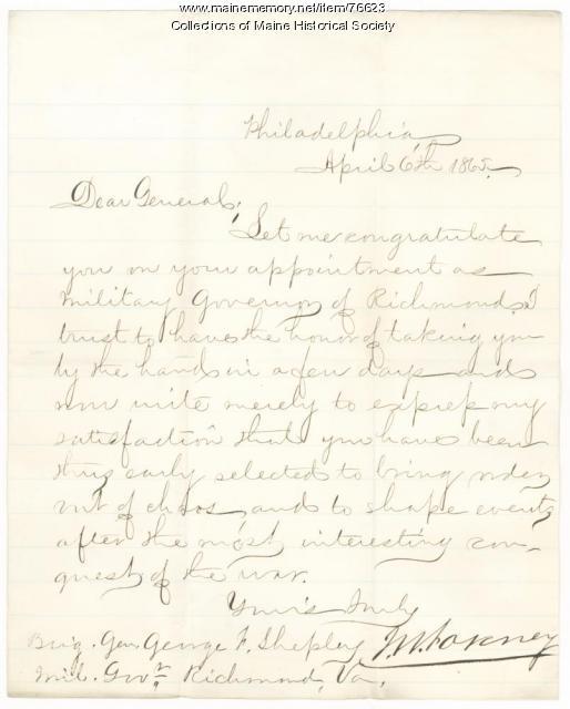 Letter congratulating Gen. Shepley on appointment, Philadelphia, 1865