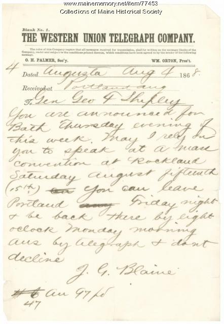 James Blaine telegram to G.F. Shepley, Augusta, 1868
