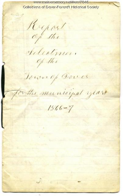 Report of the Selectmen of the Town of Dover, 1866-1867