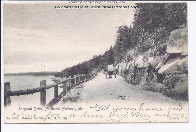 Sargeant Drive, Northeast Harbor, ca. 1905