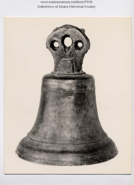 Chapel bell, Norridgewock, ca. 1700