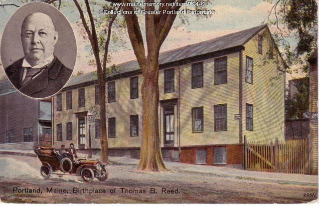 Birthplace of Thomas B. Reed, Portland, ca. 1890