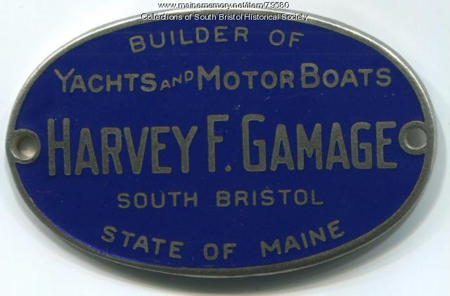 Name plate  for Gamage-built vessels, South Bristol, ca. 1970