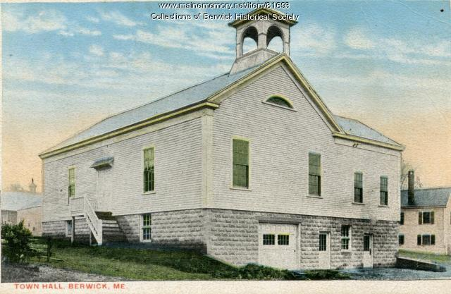 First Town Hall, Berwick ca. 1930