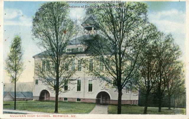 Sullivan High School, Berwick, ca. 1900