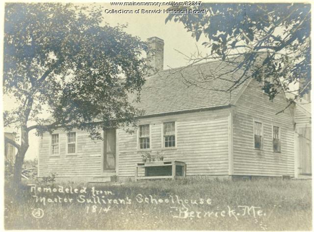 Master Sullivans School House, Berwick, ca. 1814