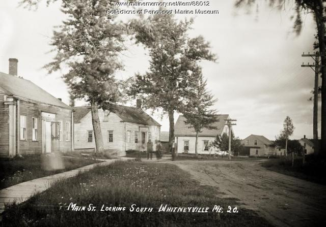 Main Street looking south, Whitneyville, ca. 1910