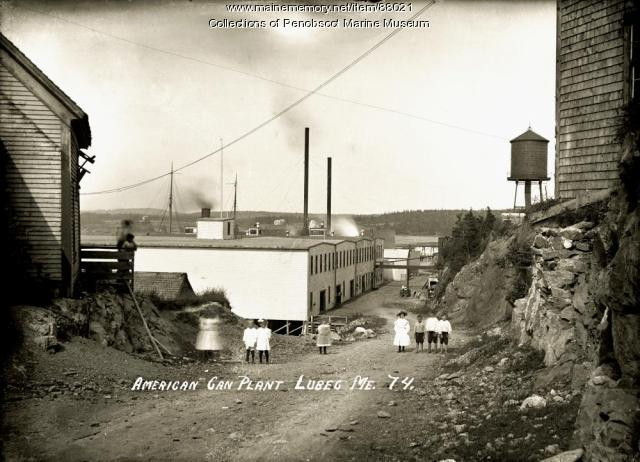 American Can Plant, Lubec, ca. 1910
