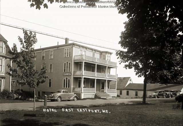 Hotel East, Eastport, ca. 1930