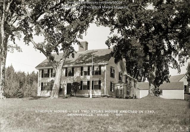 Lincoln House, Dennysville, ca. 1930