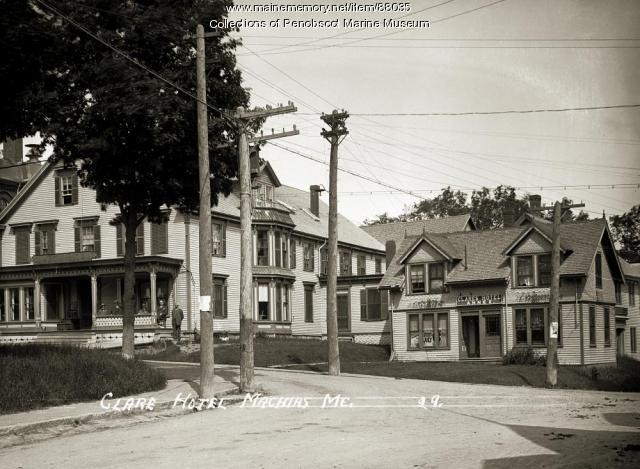 Clare Hotel Machias Ca 1905