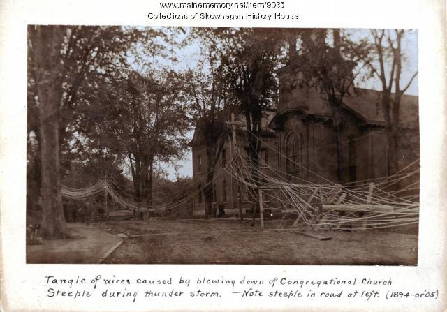 Congregational Church steeple blow down, Skowhegan, summer, 1894