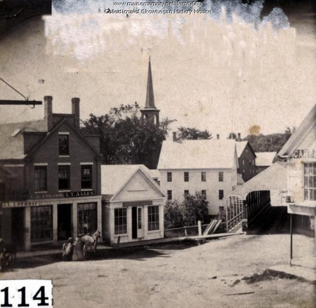 Water Street and Old Covered Bridge, Skowhegan, ca. 1866