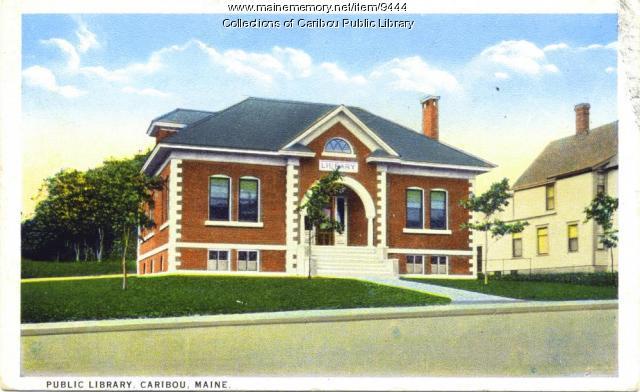 Caribou Public Library, est. 1911