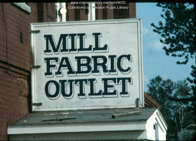 Bates Mill Fabric Outlet Sign, Lewiston, ca. 1980