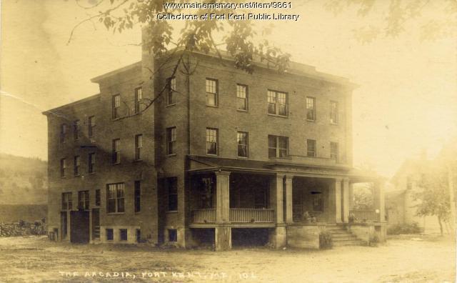 The Arcadia Hotel, Fort Kent, ca. 1900