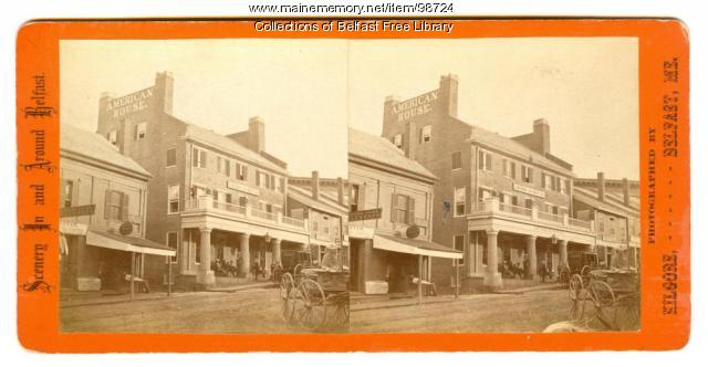 American House Hotel, Belfast, ca. 1875